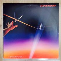 Lp Supertramp - 1982 - ... Famous Last Words...