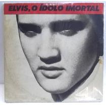 Elvis Presley O Ídolo Imortal Lp Duplo Impecável Capa Ótima