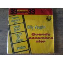Compacto Vinil - Billy Vaughn Quando Setembro Vier E Outras