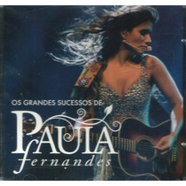 Paula Fernandes - Grandes Sucessos Cd Novo Lacrado Original