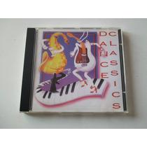 Dance Classics - Cd Músicas Antigas!!! Coletânea Rara!!!!