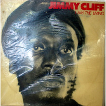 Vinil / Lp - Jimmy Cliff - I Am The Living