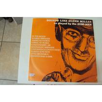 Disco De Vinil Lp Sounds Like Glenn Miller...l Lindoooooooo