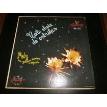 Lp Poly E Seu Conjunto - Noite Cheia De Estrelas, Vinil Raro