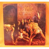 Lp Disco Vinil Skid Row Slave To The Grind Lindo Reliquiaja