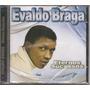 Cd - Evaldo Braga - Eternos Sucessos - Lacrado