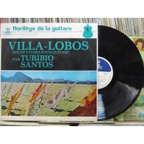 Turibio Santos Villa Lobos Doze Estudos Para Violão Lp Stere