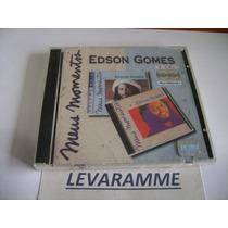 Cd Edson Gomes - Meus Momentos ( Emi / Duplo / Lacrado )