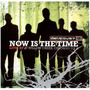 Cd Now Is The Time - Delirious