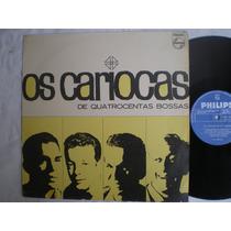 Lp - Os Cariocas De Quatrocentas Bossas / Philips P-632.753l