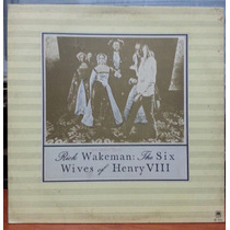 Rick Wakeman - The Six Wives Of Henry Viii - 1973 (lp)