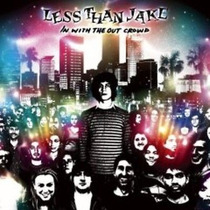 Less Than Jake - In With The Out Crowd Importado