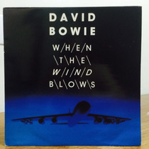 Lp David Bowie - When The Wind Blows Single Imp 1ª Prensa Uk
