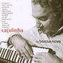 Cd Caculinha - Bossa Nova
