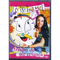 Dvd Cristina Mel - Tempo De Ser Criança [original]