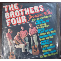 Lp- Vinil- The Brothers Four - Gratest Hits - 1978
