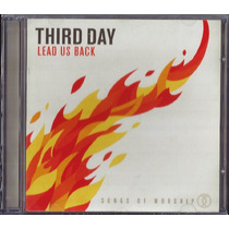 Cd Third Day - Lead Us Back: Songs Of Worship [original]