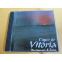 Cd Nascimento E Silva - Canto De Vitória - Original - Raro