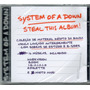 Cd System Of A Down - Steal This Album ! - Novo***