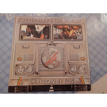 Lp Bob Marley - Babylon By Bus Import Zerado Duplo R$ 300,00