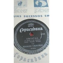 Rinaldo Calheiros 78 Rpm Cristal Jamais Te Esquecerei 1962