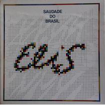 Elis Regina - Saudade Do Brasil