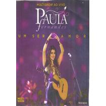 Dvd - Paula Fernandes - Um Ser Amor