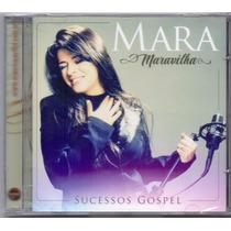 Cd Mara Maravilha - Sucessos Gospel - Novo***