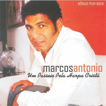 Marcos Antônio - Cd Um Passeio Pela Harpa Cristã C/playback