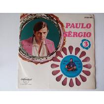 Lp Paulo Sérgio 3 - Com Compacto Colorido - Raro - 1960