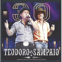 Cd Teodoro & Sampaio 30 Anos Gravado Ao Vivo Original