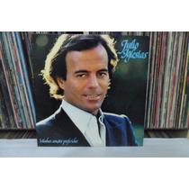 Lp Vinil - Julio Iglesias - Minhas Canções Preferidas - 1981