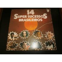 Lp 14 Super Sucessos Brasileiros - Vários, Vinil De 1977