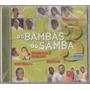 Cd Os Bambas Do Samba 3 ( Lacrado )