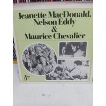 Jeanette Macdonald Nelson Eddy Maurice Chevalier Lp