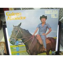 Galego Aboiador, Lp Vaquejada Vol.3, Copacabana-1980