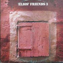 Lp Elios´ Friends 3 Dream Of Dreams Vinil Raro