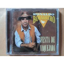 Ronaldo Boiadeiro (aboiador)- Cd Festa De Vaquejada- 2001