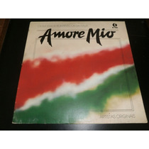 Lp Amore Mio, Sucessos Românticos Da Itália, Vinil De 1980