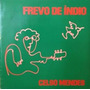 Lp Celso Mendes Frevo De Índio 1980 Rare Folk Jazz Brasil