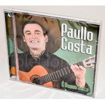 Cd - Paulo Costa - É Desse Jeito (novo - Lacrado)