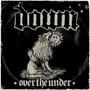 Down Iii: Over The Under Importado ( Phil Anselmo Pantera )