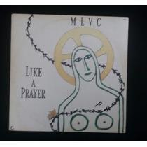 Madonna - Like A Prayer Remixes - Vinil Nacional