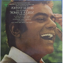 Lp Johnny Mathis (tema De Amor De Romeu E Julieta)