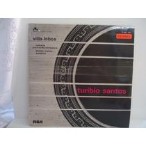 Lp Turibio Santos- Villa-lobos-museu Da Iamgem E Do Som 1971