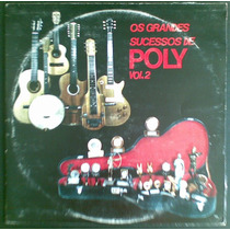 Poly Lp Nacional Usado Grandes Sucessos Vol. 2 1982 Stereo