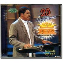 Zezo - O Príncipe Dos Teclados 25 Sucessos (cd Lacrado)