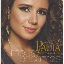 Cd Paula Fernandes Meus Encantos Novo Original