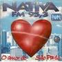 Cd Nativa Fm 95,3 - O Amor De São Paulo - Frete Gratis