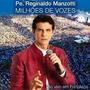 Cd - Padre Reginaldo Manzotti - Milhões De Vozes - Lacrado